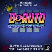 Boruto - Naruto The Movie -Spin And Burst - Main Theme by Geek Music