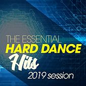 The Essential Hard Dance Hits 2019 Session de Various Artists