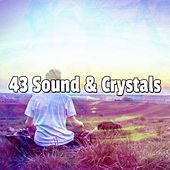 43 Sound & Crystals by Yoga Workout Music (1)