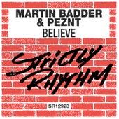 Believe by Martin Badder