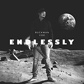 Endlessly by Buckman Coe