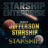 Starship Enterprise: The Best Of Jefferson Starship And Starship by Jefferson Starship