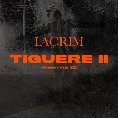 Tiguere 2 (Freestyle) de Lacrim