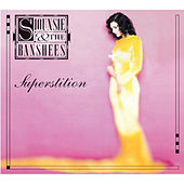 Superstition (Expanded Edition) by Siouxsie and the Banshees