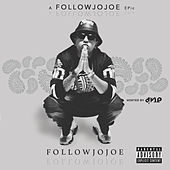 A FollowJoJoe Epic by followJOJOE