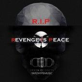 (R.I.P) Revenge Is Peace de Devin Di Dakta