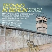 Techno in Berlin 2019.1 von Various Artists