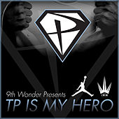 TP Is My Hero von Tp