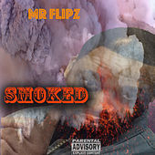 Smoked de Mr Flipz