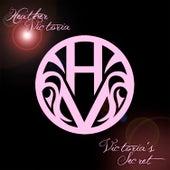 Victoria's Secret by Heather Victoria