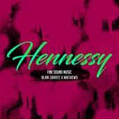 Hennessy by Fine Sound Music