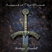 Legend of the Sword de Medwyn Goodall