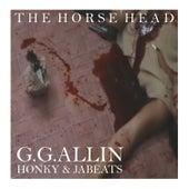 GG Allin by Honky