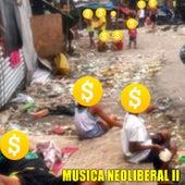 M??sica Neoliberal II de Marito Baracus