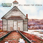 Hell Bound For Heaven by Manx Marriner Mainline