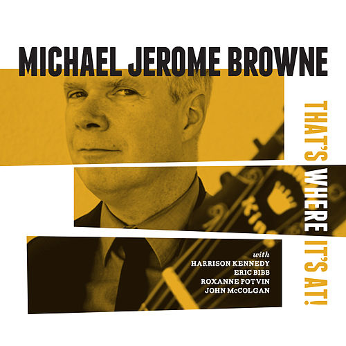 That's Where It's At! von Michael Jerome Brown