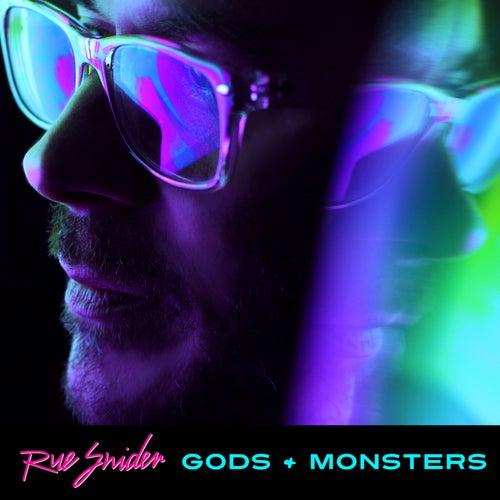 Gods & Monsters de Rue Snider