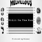 Still on the Run de Melvillous