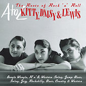 A-Z: Kitty Daisy & Lewis - 'The Roots of Rock 'N' Roll' by Various Artists