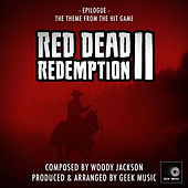 Red Dead Redemption 2 - Epilogue - Main Theme by Geek Music