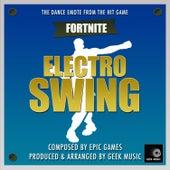 Fornite Battle Royale- Electro Swing Dance Emote by Geek Music