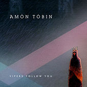Vipers Follow You von Amon Tobin