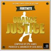 Fornite Battle Royale - Orange Justice Dance Emote by Geek Music