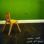 North 6th Street von Nada Surf