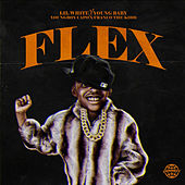 Flex by Lil White