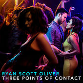 Three Points of Contact von Ryan Scott Oliver