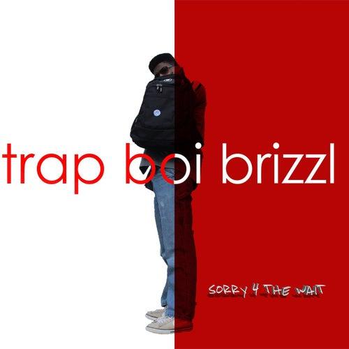 Enough von Trap Boi Brizzl
