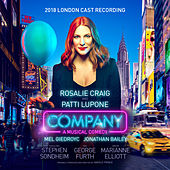 Company (2018 London Cast Recording) by Stephen Sondheim