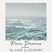 Piano Dreamers Perform For King & Country de Piano Dreamers