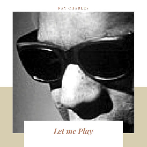 Let me Play de Ray Charles