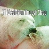 78 Absolution Through Sleep de Deep Sleep Relaxation