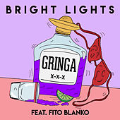 Gringa de The Bright Lights