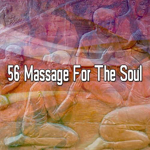 56 Massage For The Soul von Yoga Music
