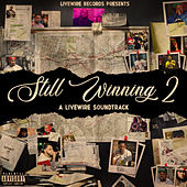 Still Winning 2: A Livewire Soundtrack by Various Artists