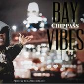 Bay Vibes von Chippass