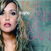 Time And Time Again de Fragma