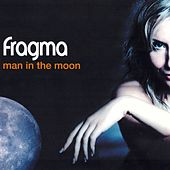 Man In The Moon de Fragma