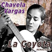 La Coyota (Remastered) by Chavela Vargas