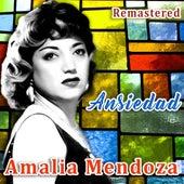 Ansiedad (Remastered) by Amalia Mendoza