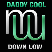 Down Low de Daddy Cool