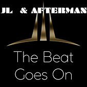The Beat Goes On - EP by JL