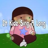 24 Kidz Sing A Long de Nursery Rhymes