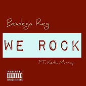 We Rock von Bodega Reg