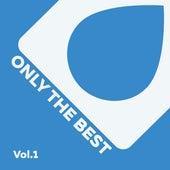Only the Best, Vol. 1 von Various Artists