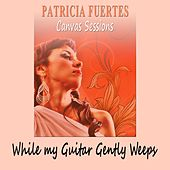 While My Guitar Gently Weeps by Patricia Fuertes