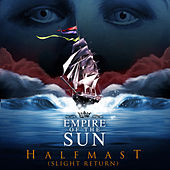 Half Mast (Slight Return) von Empire of the Sun